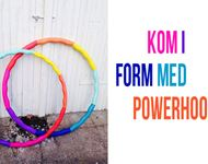 Kom i form med Powerhoops